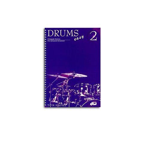 Tom Hapke: Drums Easy 2 Pedagogic System For Advanced Drummer