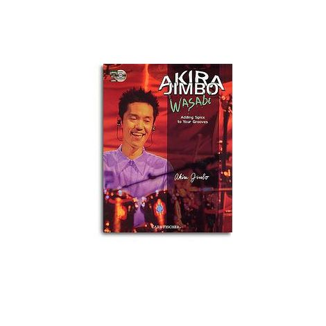Akira Jimbo: Wasabi - Adding Spice to Your Grooves (Book And CD)