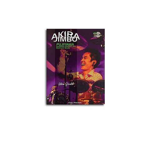 Akira Jimbo: Fujiyama - Combining Acoustic And Electronic Drums (Book And CD)