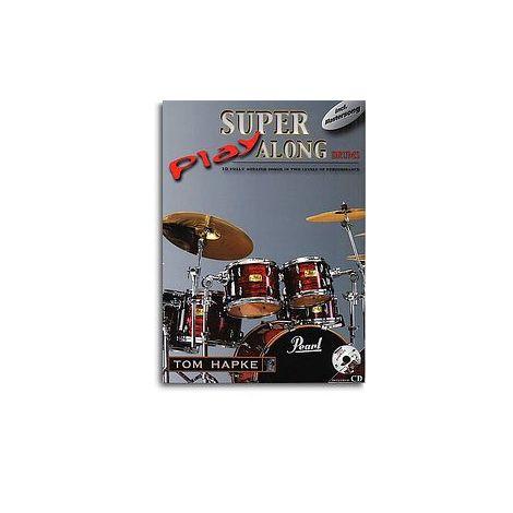 Tom Hapke: Super Play Along Drums (Book/CD)