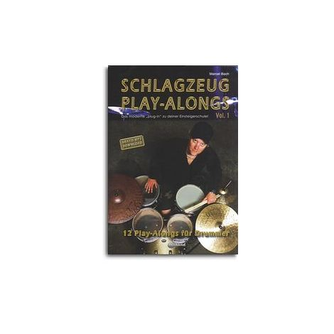 Schlagzeug Play-alongs: Volume 1