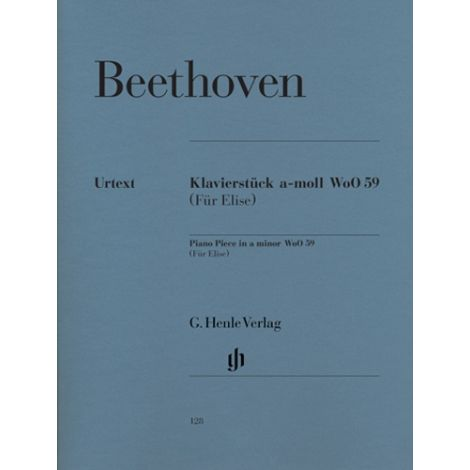 Beethoven: Fur Elise 闂 Bagatelle in A Minor WOO 59 (Henle Urtext)