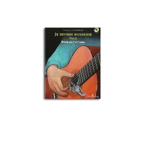 Thierry Tisserand: Je Deviens Guitariste - Volume 2 (Book/CD)
