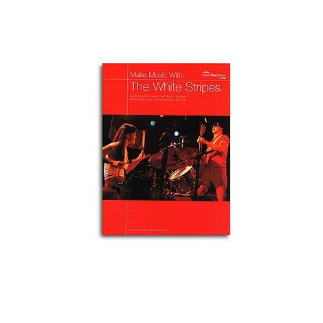 Make Music With: The White Stripes (TAB)