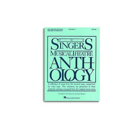 The Singers Musical Theatre Anthology: Volume Two (Tenor)