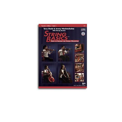 Terry Shade/Jeremy Woolstenhulme/Wendy Barden: String Basics - Book 1: Teacher's Edition