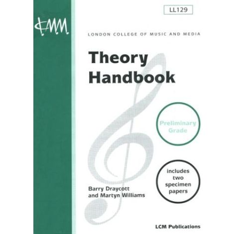 LCM London College of Music Theory Handbook: Step (Preliminary)