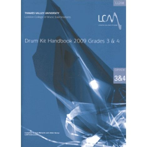 LCM London College of Music DRUM KIT HANDBOOK GRADES 3 & 4 (WITH CD) 2009 ONWARDS