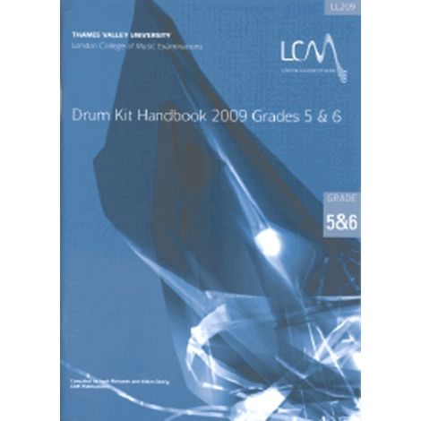 LCM London College of Music DRUM KIT HANDBOOK GRADES 5 & 6 (WITH CD) 2009 ONWARDS