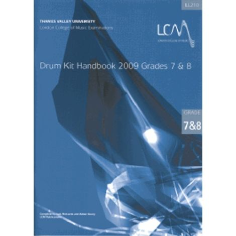 LCM London College of Music DRUM KIT HANDBOOK GRADES 7 & 8 (WITH CD) 2009 ONWARDS