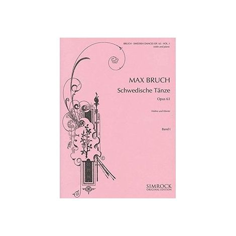 Max Bruch: Swedish Dances, Op. 63, Vol. 2