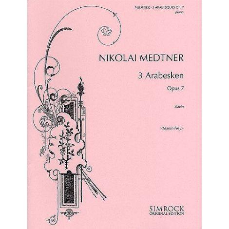 Nikolai Medtner: Three Arabesques, Op. 7