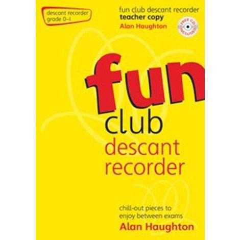 Fun Club Descant Recorder - Grade 0-1 (Teachers Copy) with CD