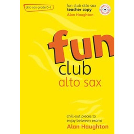Fun Club Alto Saxophone - Grade 0-1 (Teachers Copy) with CD