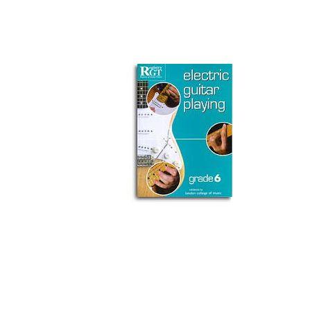 Registry Of Guitar Tutors: Electric Guitar Playing - Grade Six