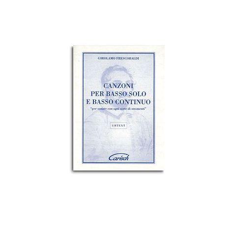 Girolamo Frescobaldi: Canzoni per Basso Solo e Continuo, Per sonare con ogni sorte di stromenti