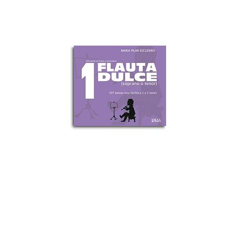 Flauta Dulce (Soprano o Tenor) Volumen 1 - 107 Piezas Muy F闁荤姴閸忔les a 1 y 2 Voces