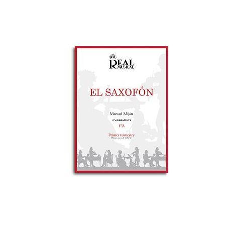 El Saxof闁荤姵鍔楅悵, Volumen 1A (1er Trimestre)