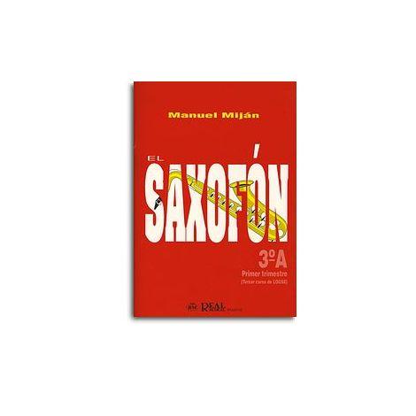 El Saxof闁荤姵鍔楅悵, Volumen 3A (1er Trimestre)