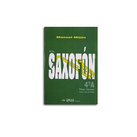 El Saxof闁荤姵鍔楅悵, Volumen 4A (1er Trimestre)