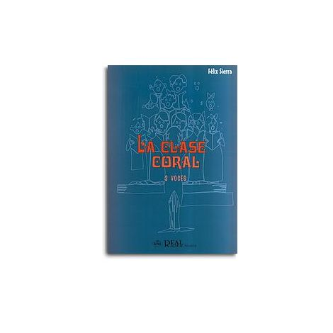 La Clase Coral, 3 Voces