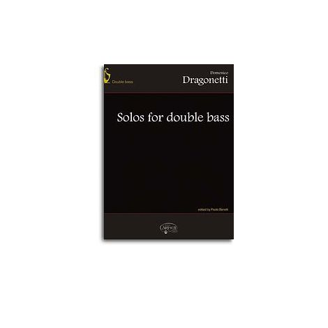 Domenico Dragonetti: Solos for Double Bass