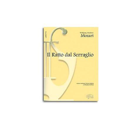 Wolfgang Amadeus Mozart: Il Ratto dal Serraglio (Libretto)