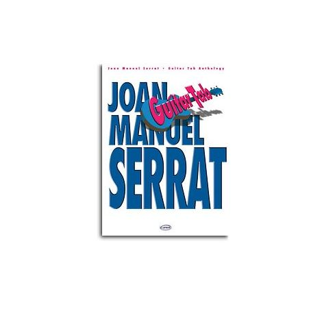 Joan Manuel Serrat: Guitar Tab Anthology