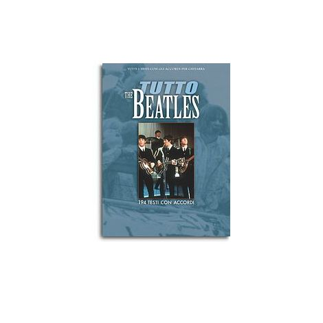 The Beatles: Tutto Beatles