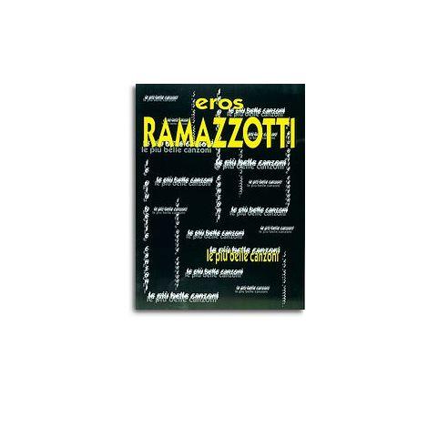 Eros Ramazzotti: Le Pi闂 Belle Canzoni