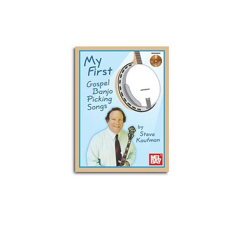 Steve Kaufman: My First Gospel Banjo Picking Songs (Book/CD)
