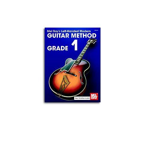 Mel Bay's Left-Handed Modern Guitar Method Grade 1
