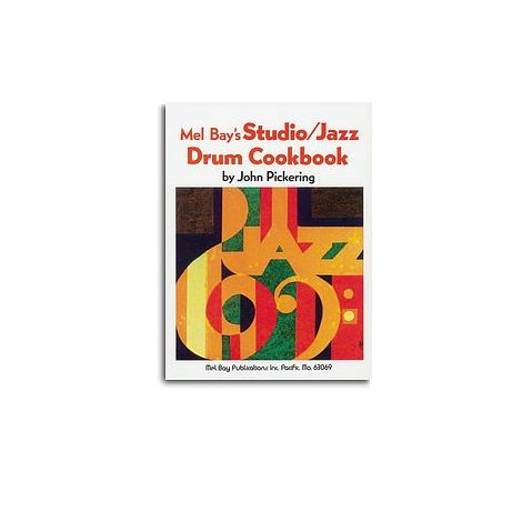 John Pickering: Studio - Jazz Drum Cookbook
