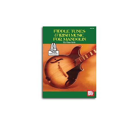Dan Gelo: Fiddle Tunes & Irish Music For Mandolin (Book/Online Audio)