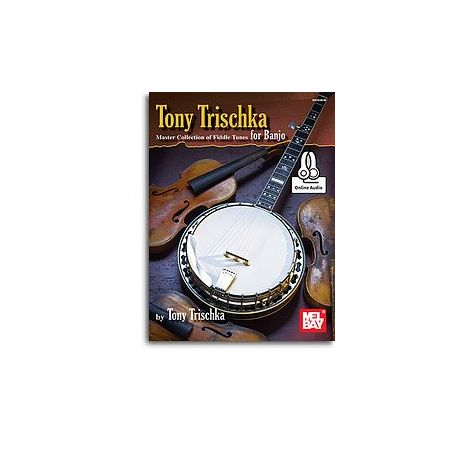 Tony Trischka Master Collection Of Fiddle Tunes For Banjo (Book/Online Audio)