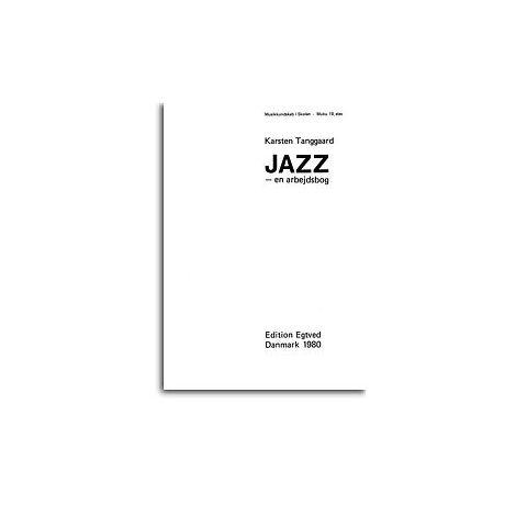 Karsten Tanggaard: Jazz - En Arbejdsbog