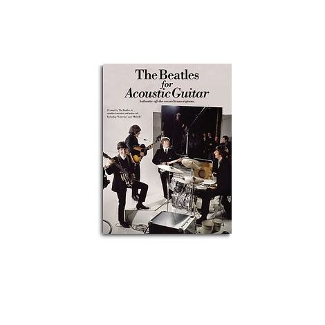 The Beatles For Acoustic Guitar: Guitar Recorded Versions