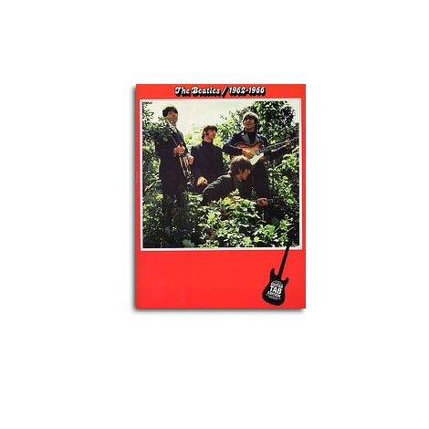 The Beatles: 1962-1966 Guitar Tab Edition