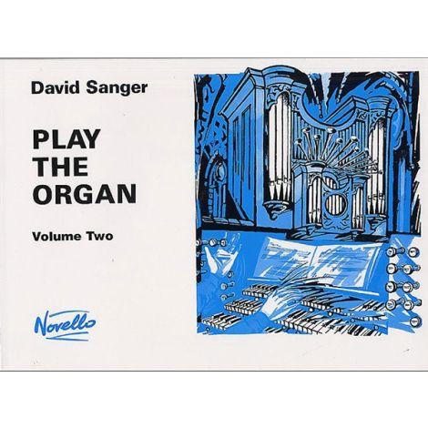 David Sanger: Play The Organ Volume 2
