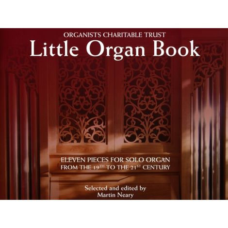 Organists' Charitable Trust - Little Organ Book