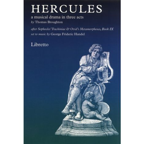 Thomas Broughton: Hercules - A Musical Drama In Three Acts (Libretto)