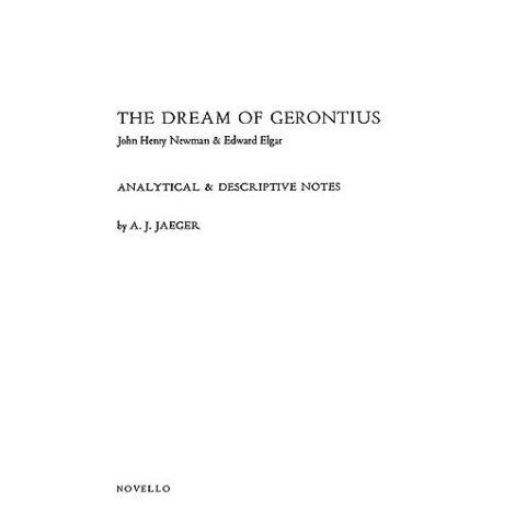 Edward Elgar: Dream Of Gerontius - Analytical Notes