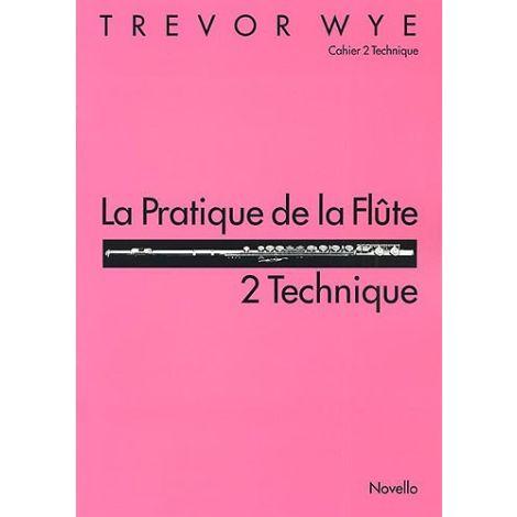 La Pratique De La Flute: 2 Technique