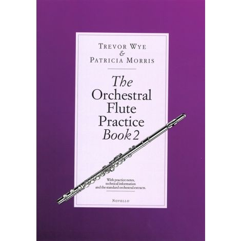 Trevor Wye/Patricia Morris: The Orchestral Flute Practice - Book 2