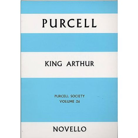 Purcell Society Volume 26 - King Arthur (Arr. Laurie)