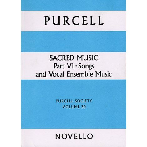 Purcell Society Volume 30 - Sacred Music Part 6 Songs and Vocal Ensemble