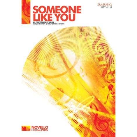 Adele: Someone Like You (Hussey) - SSA/Piano