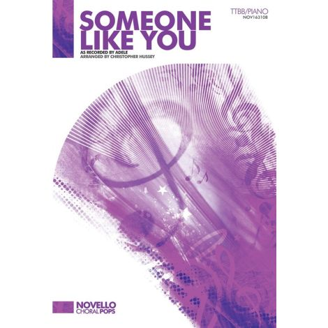 Adele: Someone Like You (Hussey) - TTBB/Piano