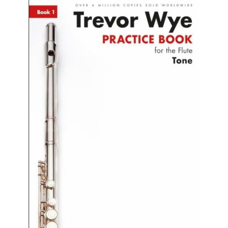 Trevor Wye Practice Book For The Flute: Book 1 闂 Tone (Book Only) Revised Edition