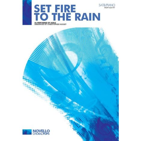 Adele: Set Fire To The Rain (SATB)